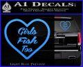 Girls Fish Too Heart Decal Sticker Light Blue Vinyl 120x97