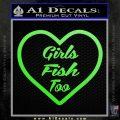 Girls Fish Too Heart Decal Sticker Lime Green Vinyl 120x120