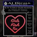 Girls Fish Too Heart Decal Sticker Pink Vinyl Emblem 120x120