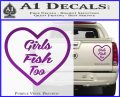 Girls Fish Too Heart Decal Sticker Purple Vinyl 120x97