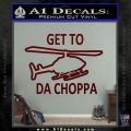 Get to the Choppa Decal Sticker Schwarzenegger COMMANDO Movie Dark Red Vinyl 120x120