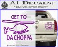 Get to the Choppa Decal Sticker Schwarzenegger COMMANDO Movie Purple Vinyl 120x97