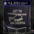 Get to the Choppa Decal Sticker Schwarzenegger COMMANDO Movie Silver Vinyl 120x120