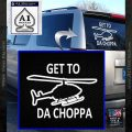 Get to the Choppa Decal Sticker Schwarzenegger COMMANDO Movie White Vinyl Emblem 120x120