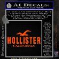 Hollister Decal Sticker California ST1 Orange Vinyl Emblem 120x120