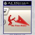 Pontiac No Free Rides Decal Sticker Red Vinyl 120x120