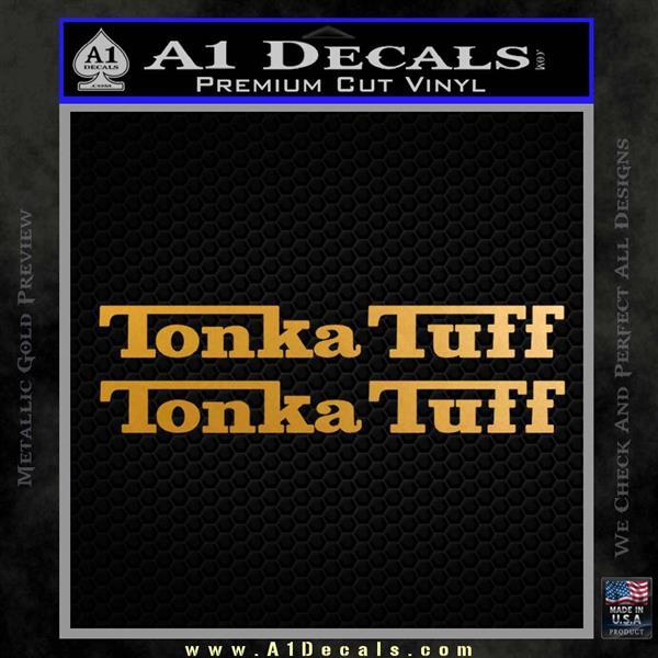 Tonka Tuff Decal Sticker 2 Pack Metallic Gold Vinyl